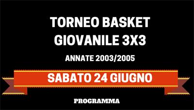 24/06 TORNEO BASKET GIOVANILE 3X3